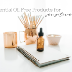 Essential Oil Free Blog Featured Image